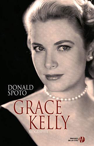 Grace Kelly par Donald SPOTO