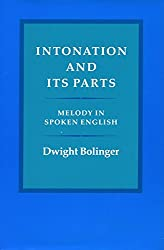 Intonation and Its Part: Melody in Spoken English