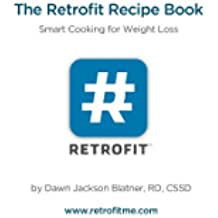 The Retrofit Recipe Book: Smart Cooking for Weight Loss (English Edition)
