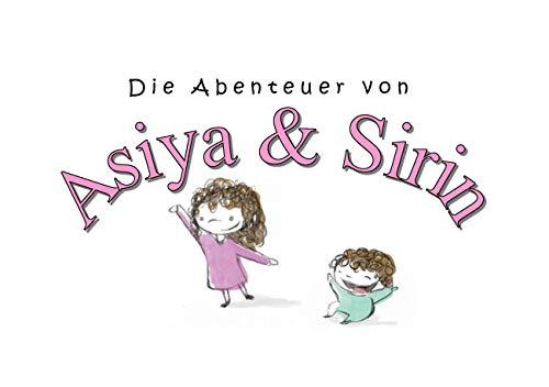 Die Abenteuer von Asiya & Sirin