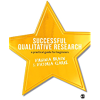 Successful Qualitative Research: A Practical Guide for Beginners (English Edition)