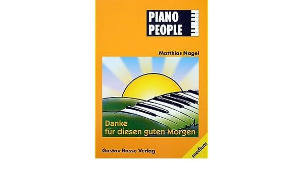 Danke Fuer Diesen Guten Morgen Arrangiert Für Klavier