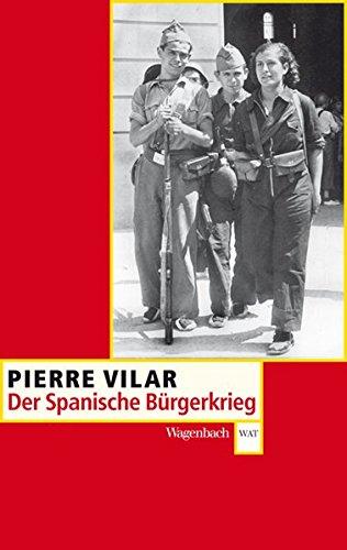 Der Spanische Bürgerkrieg 1936 - 1939 (WAT, Band 334)