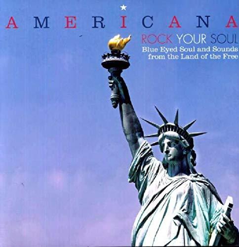 Americana - Rock Your Soul - Blue Eyed Soul [Vinyl LP] Americana-rock