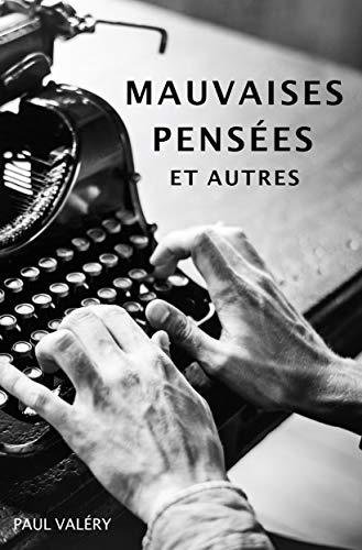Mauvaises Pensées et autres (French Edition)