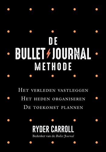 De Bullet Journal Methode (Dutch Edition)