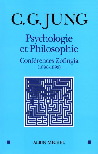 Psychologie et philosophie: Conférences Zofingia (1896-1899)