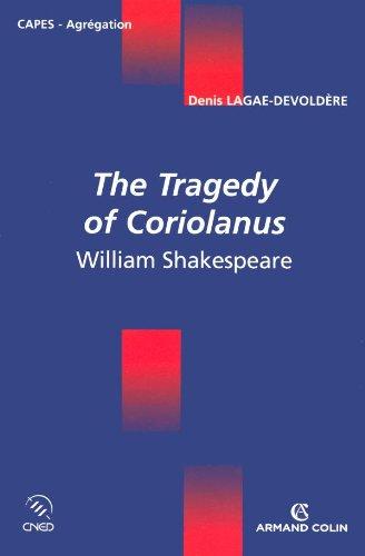 The Tragedy of Coriolanus - William Shakespeare
