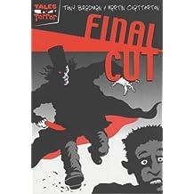 Final Cut (Tales of Terror) by Tony Bradman (2004-03-04)