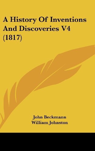 A History of Inventions and Discoveries V4 (1817)