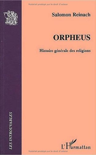 Orpheus. Histoire générale des religions