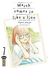 March comes in like a lion - Tome 7 par Chica