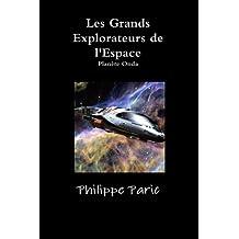 Les Grands Explorateurs de l'Espace