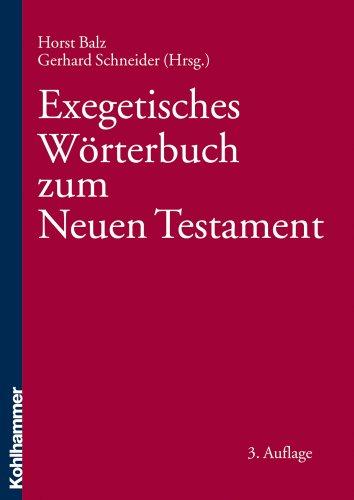 Exegetisches Wörterbuch zum Neuen Testament (EWNT)