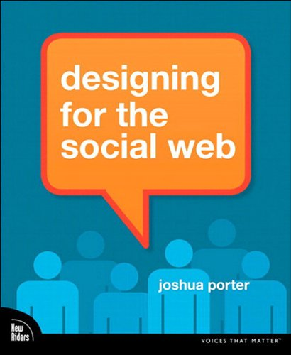 Designing for the Social Web, eBook (English Edition) por Joshua Porter