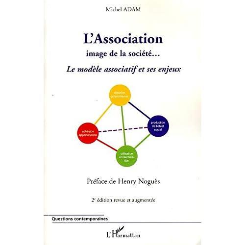 L'Association image de la société... : Le modèle associatif et ses enjeux
