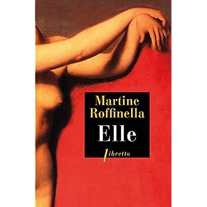 Elle (Littérature française t. 18)