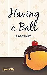 Having a Ball & other stories