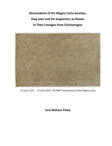 Descendants of the Magna Carta Sureties, King John and his Supporters as Shown i: Volume 3 (MAGNA CARTA 1215-2015 SERIES)