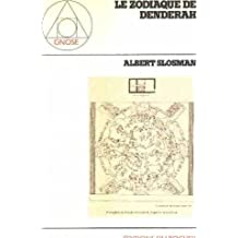 Le zodiaque de Dendérah