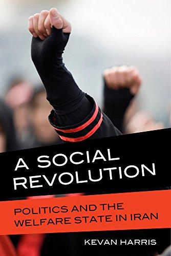 A Social Revolution: Politics and the Welfare State in Iran por Kevan Harris