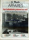 MONDE AFFAIRES (LE) du 24/06/1989 - LES INDUSTRIELS PASSENT AU VERT - INFORMATIQUE - DES JOURNAUX SUR ECRAN - GOLF - LA SURENCHERE JAPONAISE - JOUETS - MAJORETTE REMET LES GAZ....