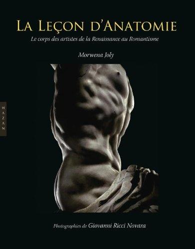 Leçon d'anatomie. Le corps des artistes de la Renaissance au Romantisme