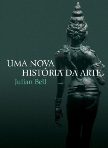 Uma Nova História da Arte (Em Portuguese do Brasil)