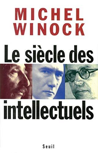 Le siècle des intellectuels (Medicis Essai 97) (French Edition ...