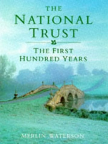 The National Trust: The First Hundred Years by Merlin Waterson (1998-01-03)