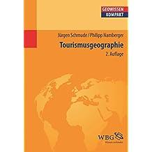 Tourismusgeographie (Geowissenschaften kompakt)