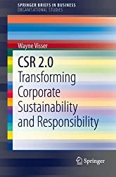 CSR 2.0: Transforming Corporate Sustainability and Responsibility (SpringerBriefs in Business) by Wayne Visser (2013-10-24)
