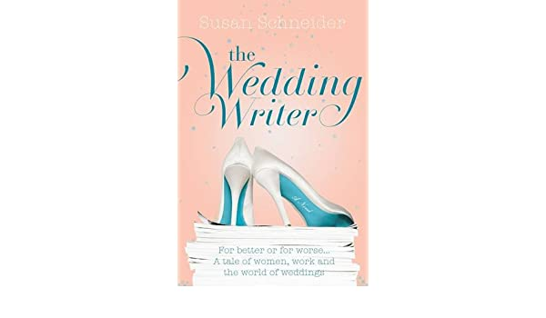 the wedding writer schneider susan