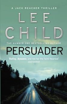 Persuader (Jack Reacher, Book 7) par [Child, Lee]