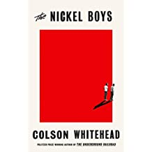 The Nickel Boys: Winner of the Pulitzer Prize for Fiction 2020 (English Edition)