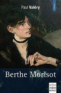 Berthe Morisot par Paul Valéry