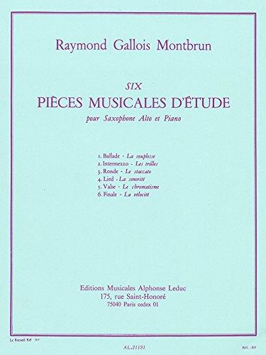 6 PIECES MUSICALES D'ETUDE SAXOPHONE...