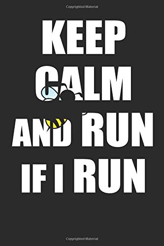 Keep Calm and Run if I Run por Not Only Journals