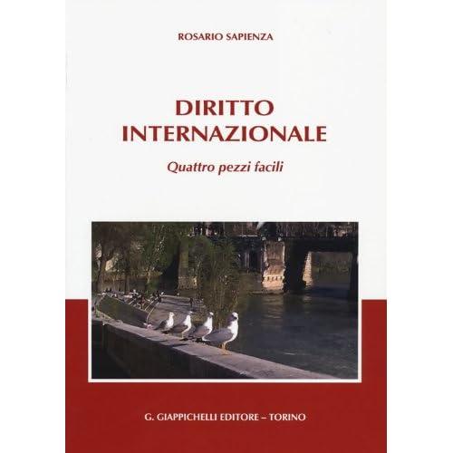 Diritto Internazionale. Quattro Pezzi Facili