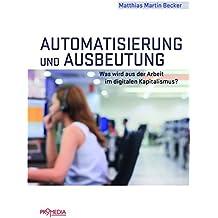 Automatisierung und Ausbeutung: Was wird aus der Arbeit im digitalen Kapitalismus?