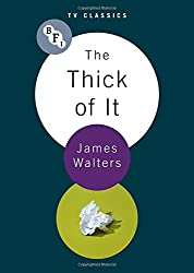 The Thick Of It (BFI TV Classics)