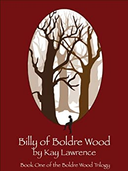 Billy of Boldre Wood (Boldre Wood Trilogy Book 1) by [Lawrence, Kay L]