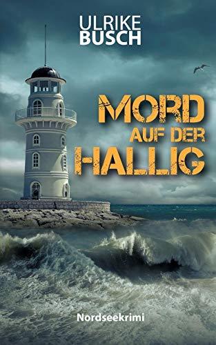 Mord auf der Hallig: Ein Fall für die Kripo Wattenmeer (4)