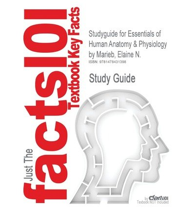 STUDYGUIDE FOR ESSENTIALS OF HUMAN ANATOMY & PHYSIOLOGY BY ELAINE N  MARIEB  ISBN 9780321695987 (PAPERBACK) - COMMON