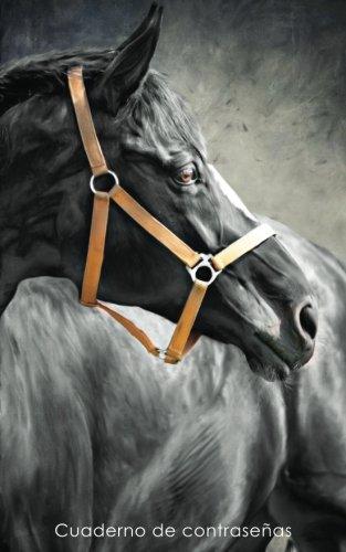 Cuaderno de contraseñas: Libro de registro de direcciones y contraseñas en internet - Cubierta de caballo negro (Cuadernos para los amantes de los caballos) por Cuadernos Prácticos y Útiles