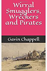 Wirral Smugglers, Wreckers and Pirates Paperback