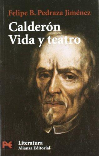Calderón. Vida y teatro: 5 (El Libro De Bolsillo - Humanidades)