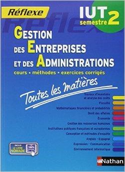 Toutes les matières IUT Gestion des entreprises et des administrations - Semestre 2 de Collectif ,Alfredo Segura ( 18 septembre 2014 )
