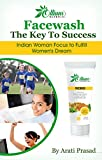 #6: Facewash The Key To Success: Indian Woman Focus to Fulfill Women's Dream