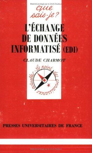 L'échange de données informatisé (EDI) par Claude Charmot, Que sais-je?